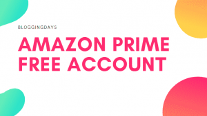 amazon prime free account